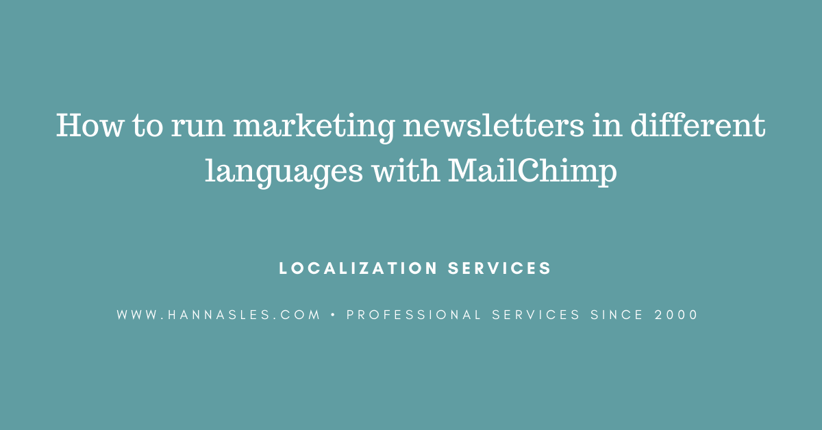 How to run marketing newsletters in different languages with MailChimp